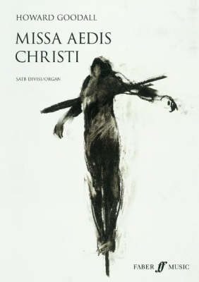 Missa Aedis Christi by Howard Goodall