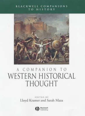A Companion to Western Historical Thought by Lloyd Kramer