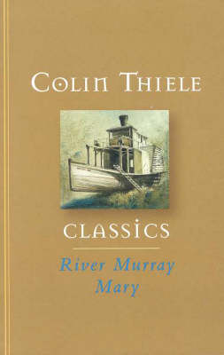 River Murray Mary by Colin Thiele