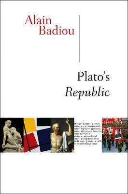 Plato's Republic by Alain Badiou
