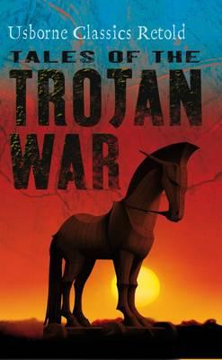 Tales of the Trojan War by Kamini Khanduri
