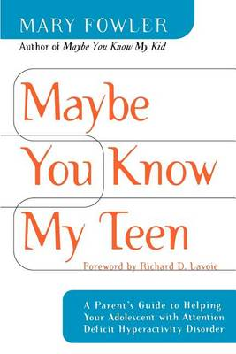 Maybe You Know My Teen by Mary Fowler