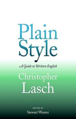 Plain Style by Christopher Lasch