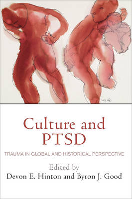 Culture and PTSD by Byron J. Good