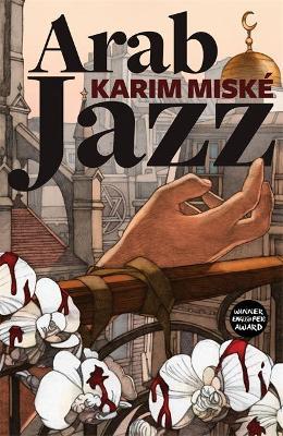Arab Jazz by Karim Miske