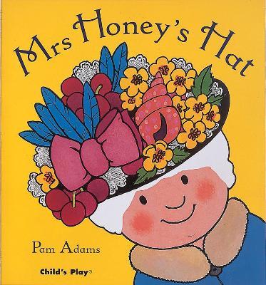 Mrs Honey's Hat (Big Book) by Pam Adams