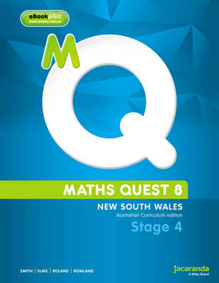 Maths Quest 8 for New South Wales Australian Curriculum Edition & eBookPLUS by Catherine Smith