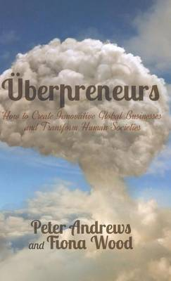 Uberpreneurs by Peter Andrews