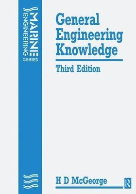 General Engineering Knowledge by H. D. McGeorge