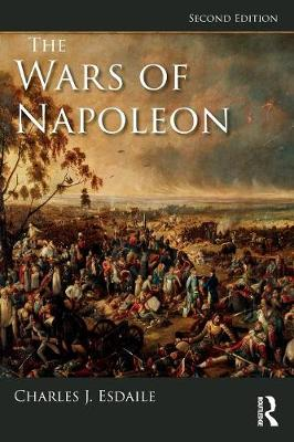 The Wars of Napoleon by Charles J Esdaile