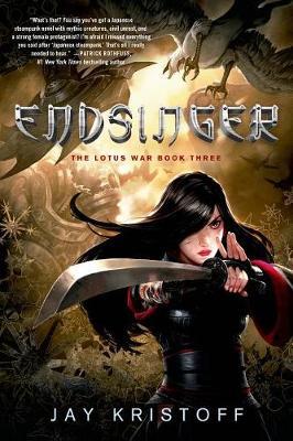 Endsinger by Jay Kristoff