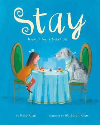 Stay by Kate Klise