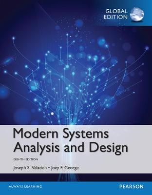 Modern Systems Analysis and Design, Global Edition by Joseph Valacich