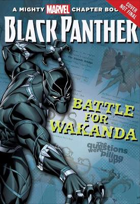 Black Panther The Battle For Wakanda by Brandon T. Snider