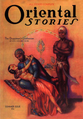 Oriental Stories, Vol 2, No. 3 (Summer 1932) by John Gregory Betancourt