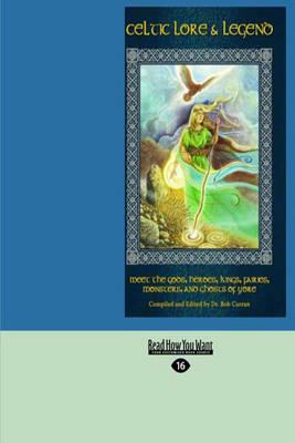 Celtic Lore & Legend by Bob Curran