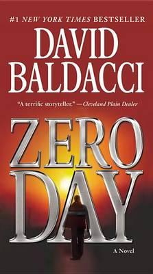 Zero Day (Large Type / Large Print Edition) by David Baldacci