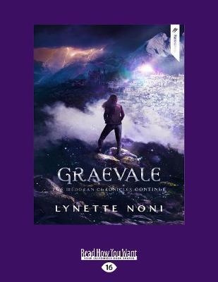 The Medoran Chronicles: Graevale (4) by Lynette Noni
