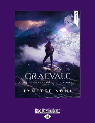 The Medoran Chronicles: Graevale (4) by Lynette Noni
