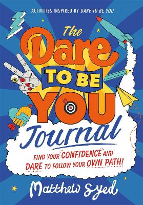 The Dare to Be You Journal book