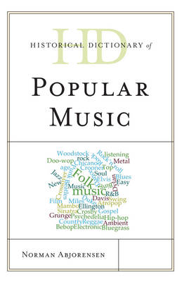 Historical Dictionary of Popular Music book