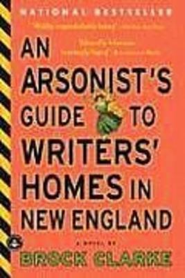 Arsonist's Guide to Writers' Homes in New England book