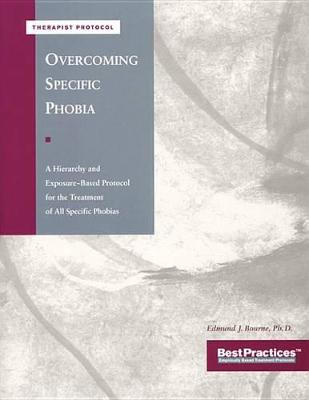 Overcoming Specific Phobia The by Anonymous