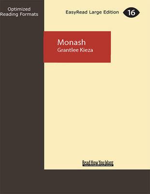 Monash by Grantlee Kieza