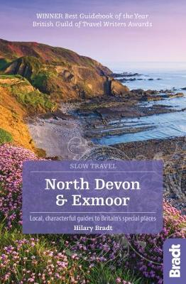 North Devon & Exmoor (Slow Travel) by Hilary Bradt