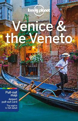 Lonely Planet Venice & the Veneto by Lonely Planet