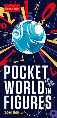 Pocket World in Figures 2019 by The Economist