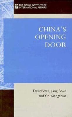 China's Opening Door by David Wall