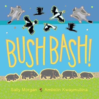 Bush Bash by Sally Morgan