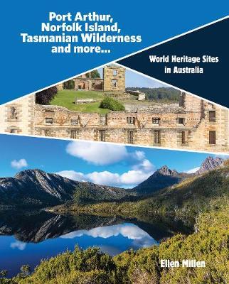 Port Arthur, Norfolk Island, Tasmanian Wilderness and more... book