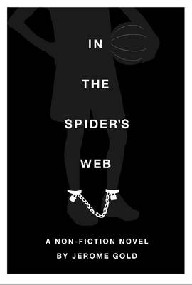 In the Spider's Web by Jerome Gold
