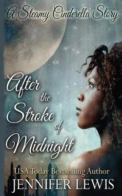 After the Stroke of Midnight by Jennifer Lewis