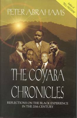 Coyaba Chronicles by Peter Abrahams