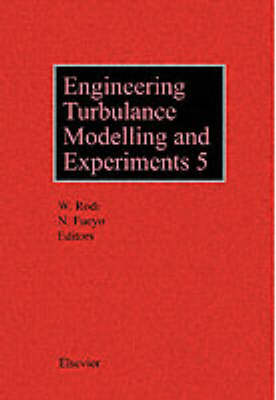Engineering Turbulence Modelling and Experiments 5 by Wolfgang Rodi