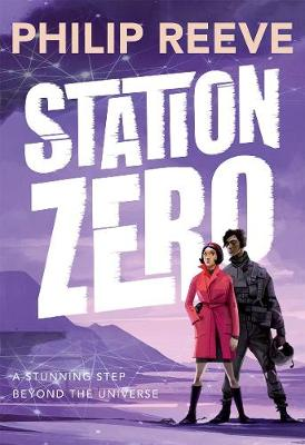 Station Zero by Philip Reeve