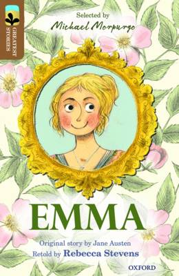 Oxford Reading Tree TreeTops Greatest Stories: Oxford Level 18: Emma by Rebecca Stevens