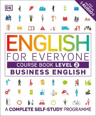 English for Everyone Business English Level 2 Course Book by DK