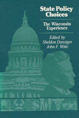 State Policy Choices by Sheldon H. Danziger