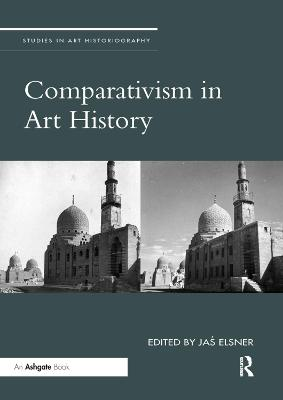 Comparativism in Art History by Jas Elsner