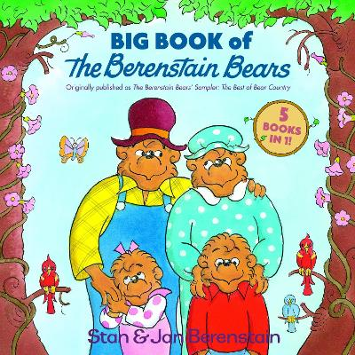 Big Book Of The Berenstain Bears by Stan Berenstain