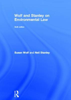Wolf and Stanley on Environmental Law by Susan Wolf