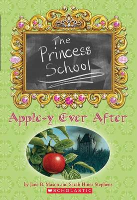 Apple-y Ever After by Sarah Hines Stephens