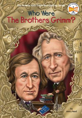 Who Were the Brother Grimm? by Avery Reed