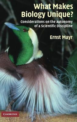 What Makes Biology Unique? by Ernst Mayr