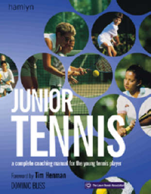 Junior Tennis by Dominic Bliss