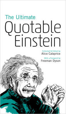 The Ultimate Quotable Einstein by Albert Einstein